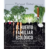 El huerto familiar ecológico (CULTIVOS) (Spanish Edition)