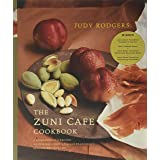 The Zuni Café Cookbook: A Compendium of Recipes and Cooking Lessons from San Francisco's Beloved Restaurant