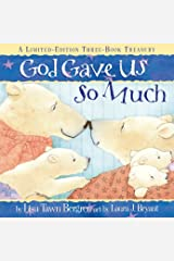 God Gave Us So Much: A Limited-Edition Three-Book Treasury Hardcover