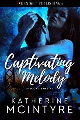 Captivating Melody (Discord's Desire Book 1) Kindle Edition