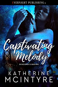 Captivating Melody (Discord's Desire Book 1)