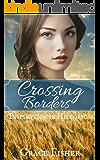 Crossing Borders: Inspirational Historical Romance Novella