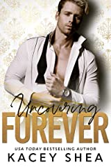 Uncovering Forever (Uncovering Love Book 4) Kindle Edition