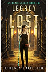 Legacy of the Lost (Atlantis Legacy, #1) Kindle Edition
