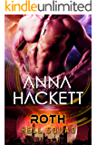 Roth: Scifi Alien Invasion Romance (Hell Squad Book 5)