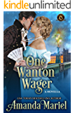 One Wanton Wager: De Wolfe Pack Connected World (Mists of Babylon Book 2)
