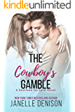 The Cowboy's Gamble: A Destined For Love Novel (English Edition)