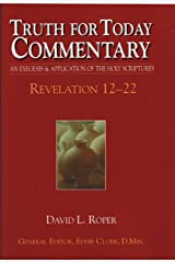 Revelation 12-22 (Truth for today commentary) by David L Roper (2002-05-03) Hardcover