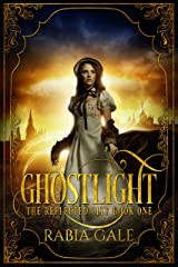 Ghostlight (The Reflected City Book 1)