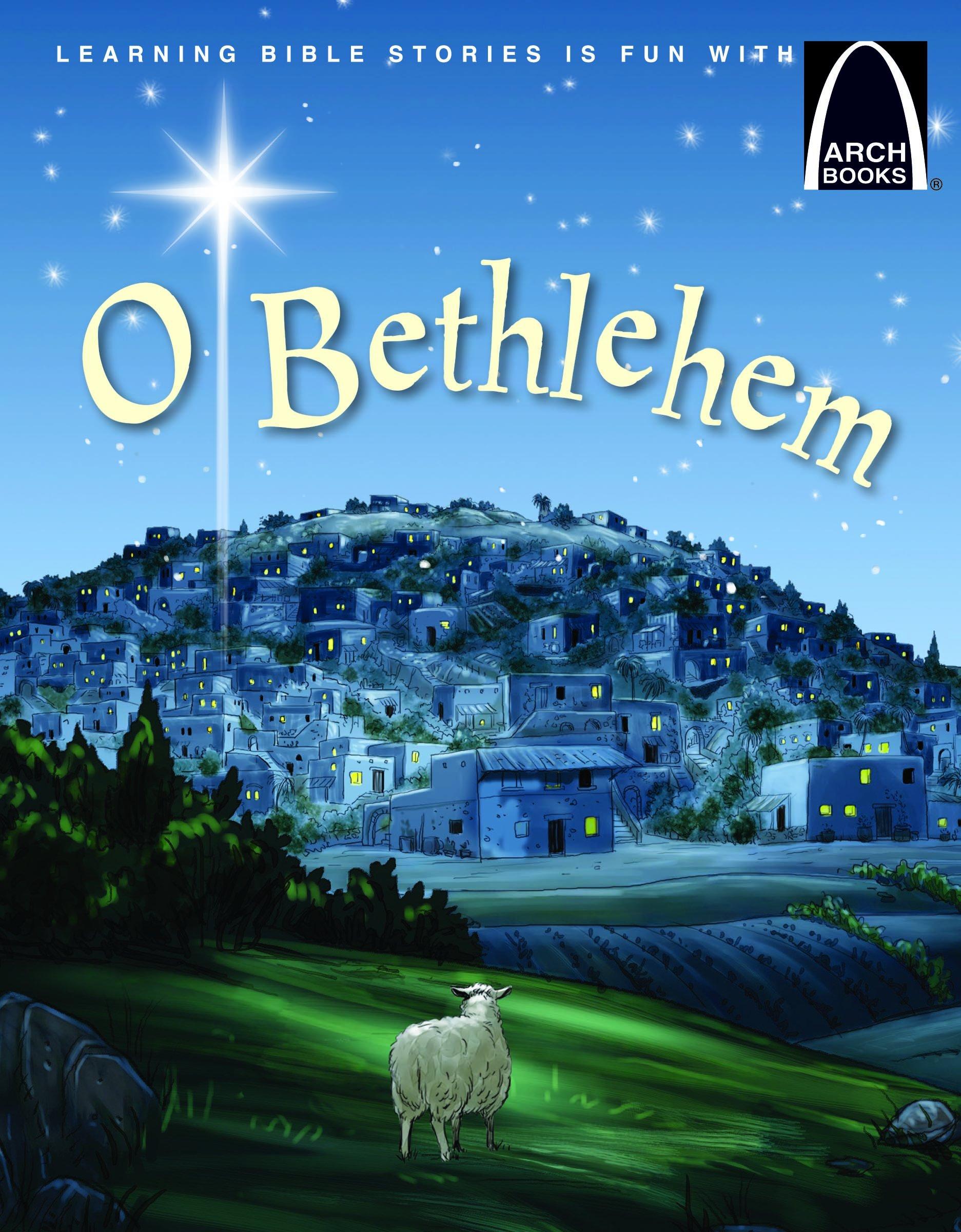 Download O Bethlehem - Arch Books (Arch Books (Paperback)) pdf epub