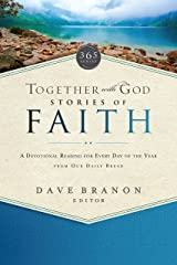 Together with God: Stories of Faith: A devotional reading for every day of the year from Our Daily Bread Paperback