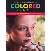 Realistic Portraits in Colored Pencil:Learn to draw lifelike portraits in vibrant colored pencil (Realistic Series) (English Edition)