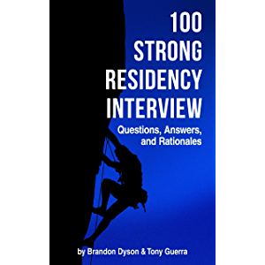 100 Strong Residency Interview Questions, Answers, and Rationales for the Residency Match (Pharmacist Residency and…