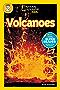 National Geographic Kids Readers: Volcanoes (National Geographic Kids Readers)