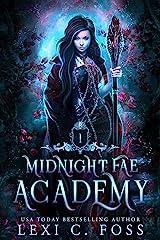 Midnight Fae Academy: Book One: A Dark Why Choose Vampire Romance Kindle Edition