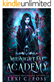 Midnight Fae Academy: Book One: A Dark Paranormal Reverse Harem Bully Romance