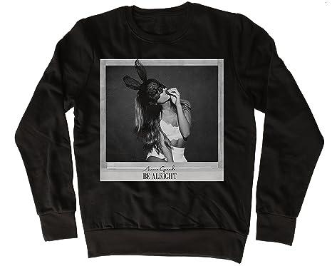 Uk print king Ariana Grande Be Alright Fresca, Regalo, Diseñada, Sudadera Unisex: Amazon.es: Ropa y accesorios