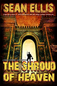 The Shroud of Heaven: A Nick Kismet Adventure (Nick Kismet Adventures Book 1)