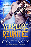 Warlord Reunited: A SciFi Alien Romance (Chamele Barbarian Warlords Book 4)