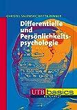 Differentielle und Persönlichkeitspsychologie (utb basics, Band 3127)