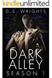 Dark Alley: The Complete First Season (Dark Alley Seasons Book 1)