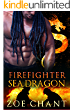 Firefighter Sea Dragon (Fire & Rescue Shifters Book 4)