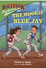 Ballpark Mysteries #10: The Rookie Blue Jay Kindle Edition