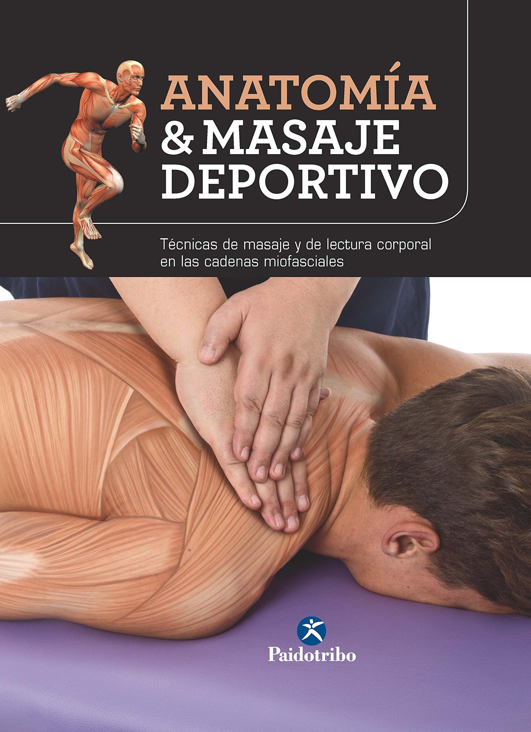 Anatomía & masaje deportivo: Edición en color