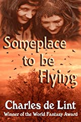 Someplace to Be Flying Kindle Edition