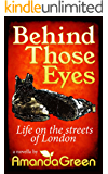 Behind Those Eyes: Life on the streets of London