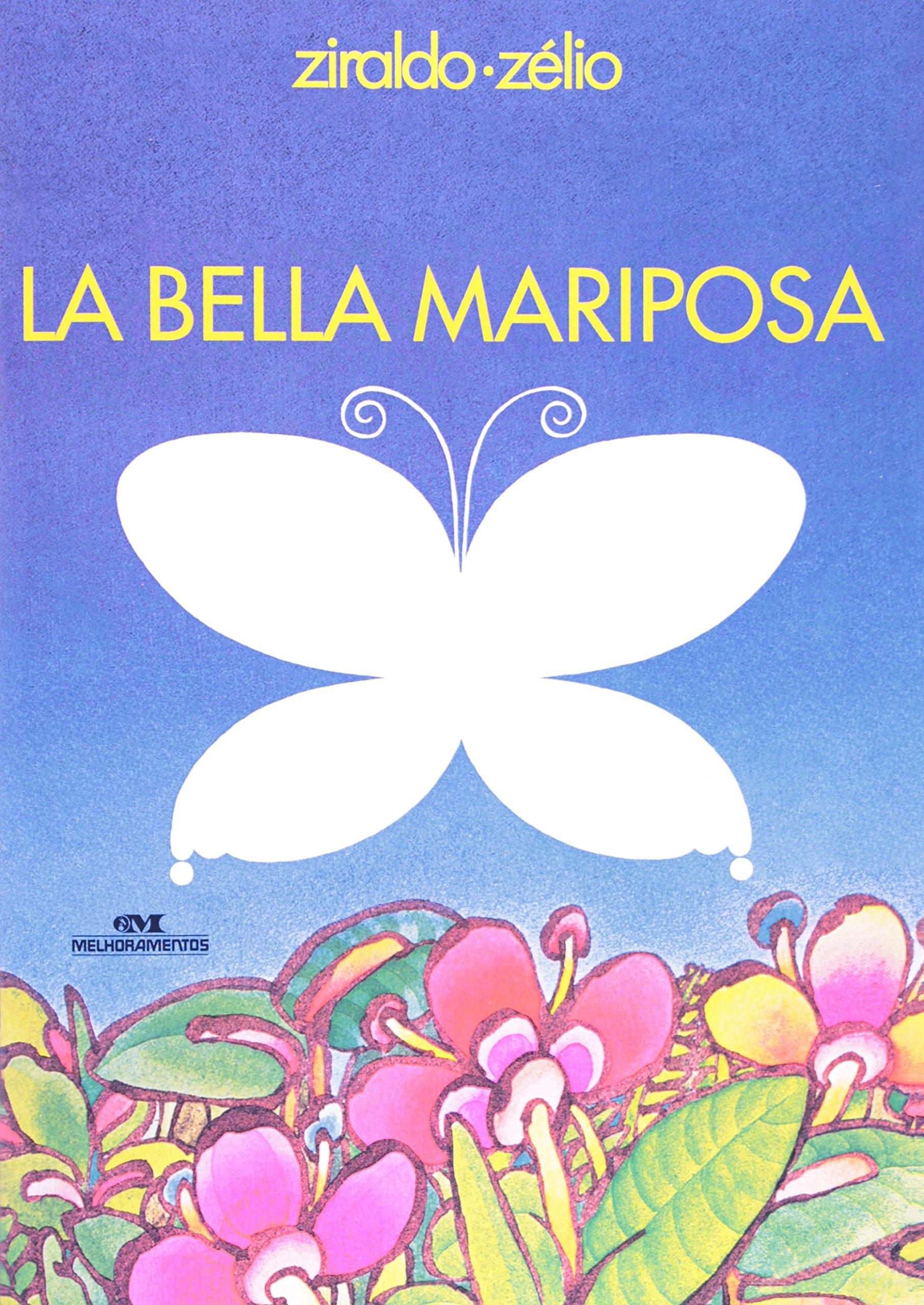 La Bella Mariposa (Em Portuguese do Brasil) (Spanish) Paperback – 1899