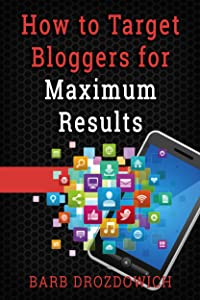 How to Target Bloggers for Maximum Results