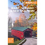 Fodor's Maine, Vermont, & New Hampshire: With the Best Fall Foliage Drives & Scenic Road Trips (Full-color Travel Guide)