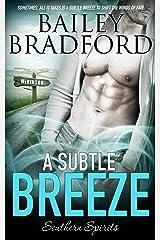 A Subtle Breeze (Southern Spirits Book 1) Kindle Edition