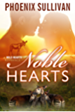 Noble Hearts (Wild Hearts Romance Book 3)