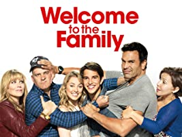 Welcome to the Family Season 1