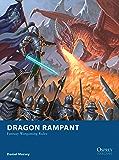 Dragon Rampant: Fantasy Wargaming Rules (Osprey Wargames Book 13)