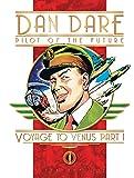 Dan Dare Pilot of the Future: Voyage to Venus Part 1 (Classic Dan Dare S.)