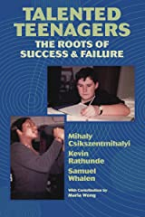Talented Teenagers: The Roots of Success and Failure (Cambridge Studies in Social & Emotional Development) Kindle Edition