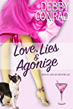 Love, Lies and Agonize (Love, Lies and More Lies Book 6)