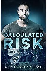 Calculated Risk: Christian Romantic Suspense (Triumph Over Adversity Book 1) Kindle Edition