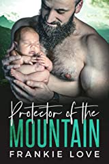 Protector of the Mountain (The Mountain Men of Fox Hollow Book 2) Kindle Edition