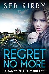 REGRET NO MORE: (US Edition) (James Blake Book 2)