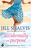 Accidentally On Purpose: Heartbreaker Bay Book 3