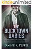 The Bucktown Babies (Father Gunter, Demon Hunter Book 1)