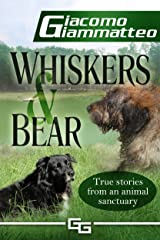 Whiskers and Bear (Sanctuary Tales Book 1) Kindle Edition