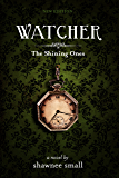 Watcher (The Shining Ones Book 1)