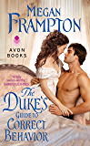 The Duke's Guide to Correct Behavior: A Dukes Behaving Badly Novel (Dukes Behaving Badly Book 1)