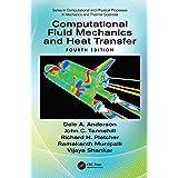 Computational Fluid Mechanics and Heat Transfer (Computational and Physical Processes in Mechanics and Thermal Sciences)