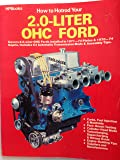 How to Hotrod your 2.0-liter OHC Ford
